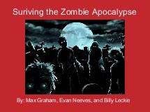 Suriving the Zombie Apocalypse