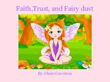 Faith,Trust, and Fairy dust
