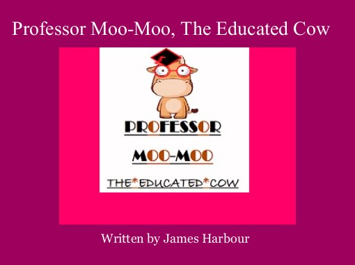 Professor Moo Moo The Educated Cow Free Books Childrens