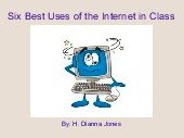 Six Best Uses of the Internet in Class