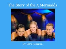 The Story of the 3 Mermaids