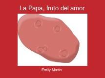 La Papa, fruto del amor