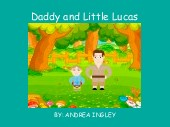 Daddy and Little Lucas
