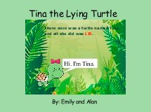 Tina the Lying Turtle