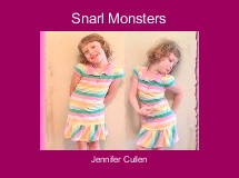 Snarl Monsters