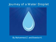 Journey of a Water Droplet