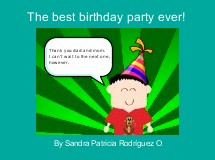 The best birthday party ever!