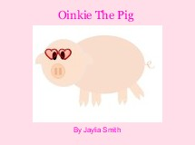 Oinkie The Pig