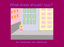 What dress should I buy?