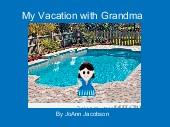 My Vacation with Grandma