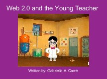 Web 2.0 and the Young Teacher