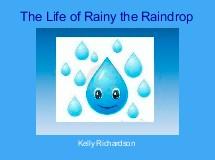 The Life of Rainy the Raindrop