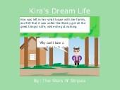Kira's Dream Life
