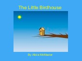 The Little Birdhouse
