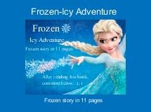 Frozen-Icy Adventure