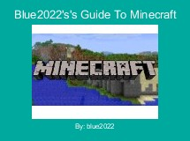 Blue2022's's Guide To Minecraft