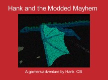 Hank and the Modded Mayhem