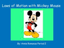 Laws of Motion with Mickey Mouse