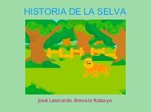 HISTORIA DE LA SELVA