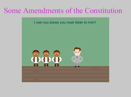 """Some Amendments of the Constitution"" - Free Books ..."