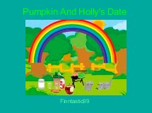 Pumpkin And Holly's Date