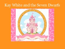 Kay White and the Seven Dwarfs