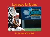 Lacrosse for Moms