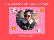 The meaning of lovely mothers