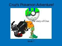 Cruz's Pokemon Adventure!