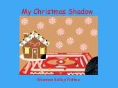 My Christmas Shadow