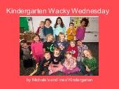 Kindergarten Wacky Wednesday