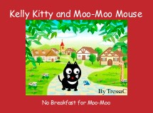 Kelly Kitty and Moo-Moo Mouse