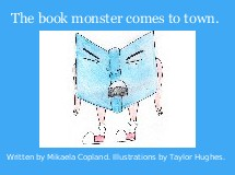 The book monster comes to town.