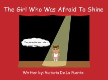 The Girl Who Was Afraid To Shine