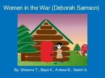 Women in the War (Deborah Samson)