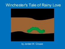 Winchester's Tale of Rainy Love