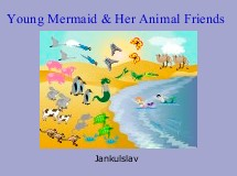Young Mermaid & Her Animal Friends