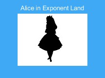 Alice in Exponent Land