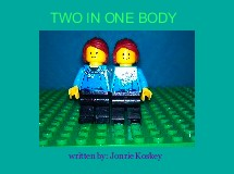 TWO IN ONE BODY