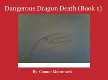Dangerous Dragon Death (Book 1)
