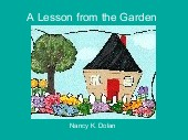 A Lesson from the Garden
