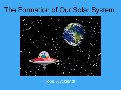 of our solar system formation theories - photo #37