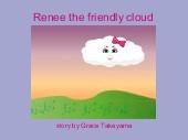 Renee the friendly cloud