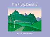 The Pretty Duckling