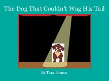 The Dog That Couldn't Wag His Tail