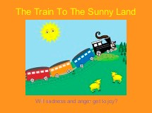 The Train To The Sunny Land