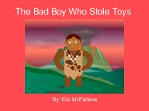 The Bad Boy Who Stole Toys