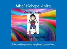Mba´éichapa Anita