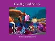The Big Bad Shark
