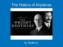 The History of Airplanes